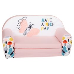 "Rožinė sofa - ""Have a nice day"""